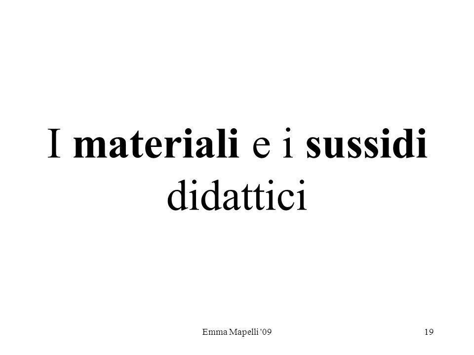 I materiali e i sussidi didattici