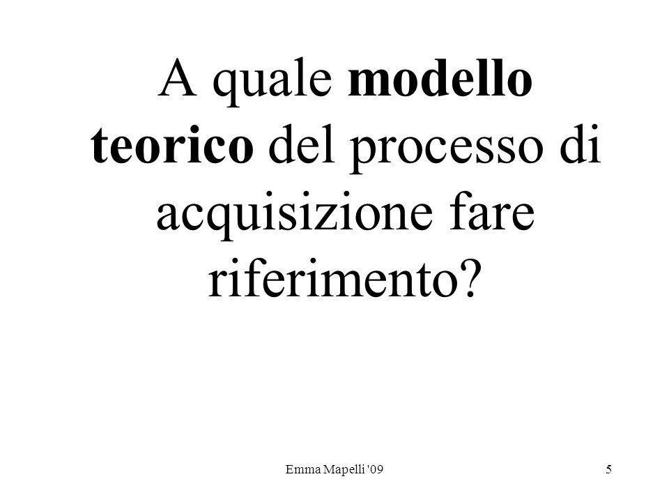 A quale modello teorico del processo di acquisizione fare riferimento