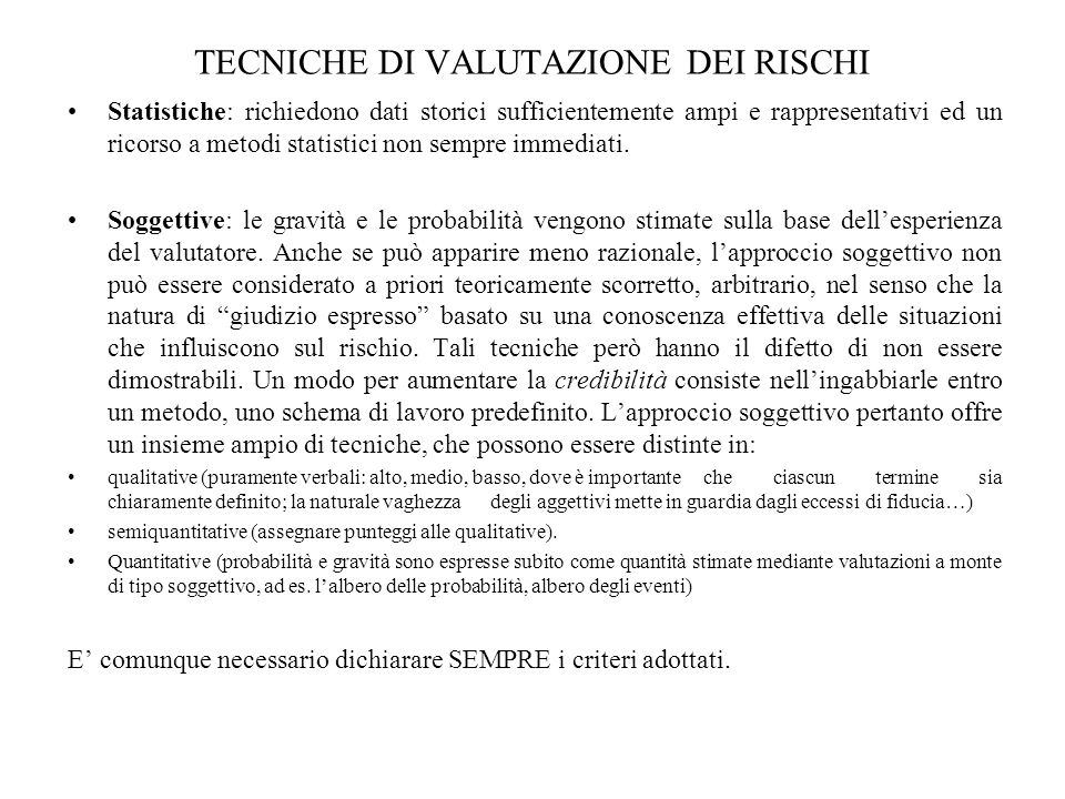 TECNICHE DI VALUTAZIONE DEI RISCHI