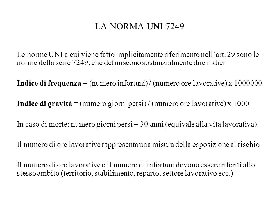 LA NORMA UNI 7249