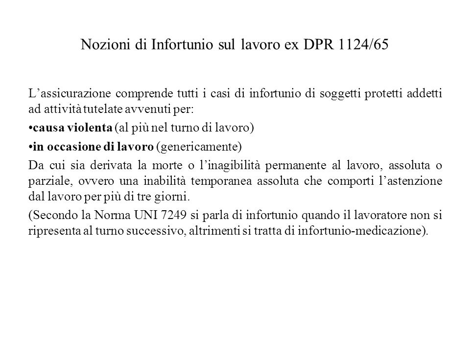 Nozioni di Infortunio sul lavoro ex DPR 1124/65