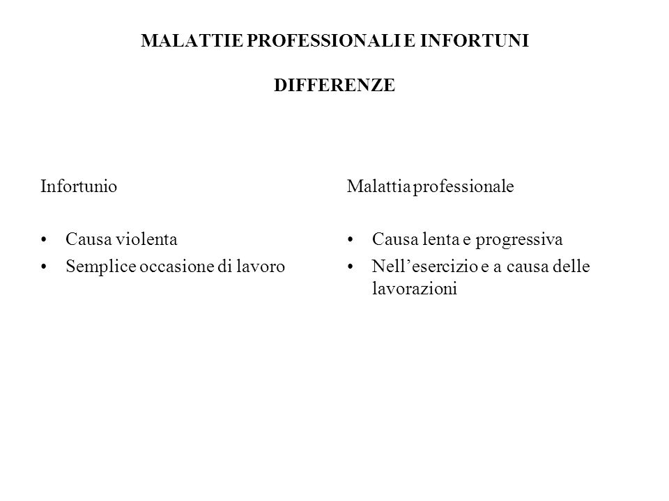 MALATTIE PROFESSIONALI E INFORTUNI DIFFERENZE