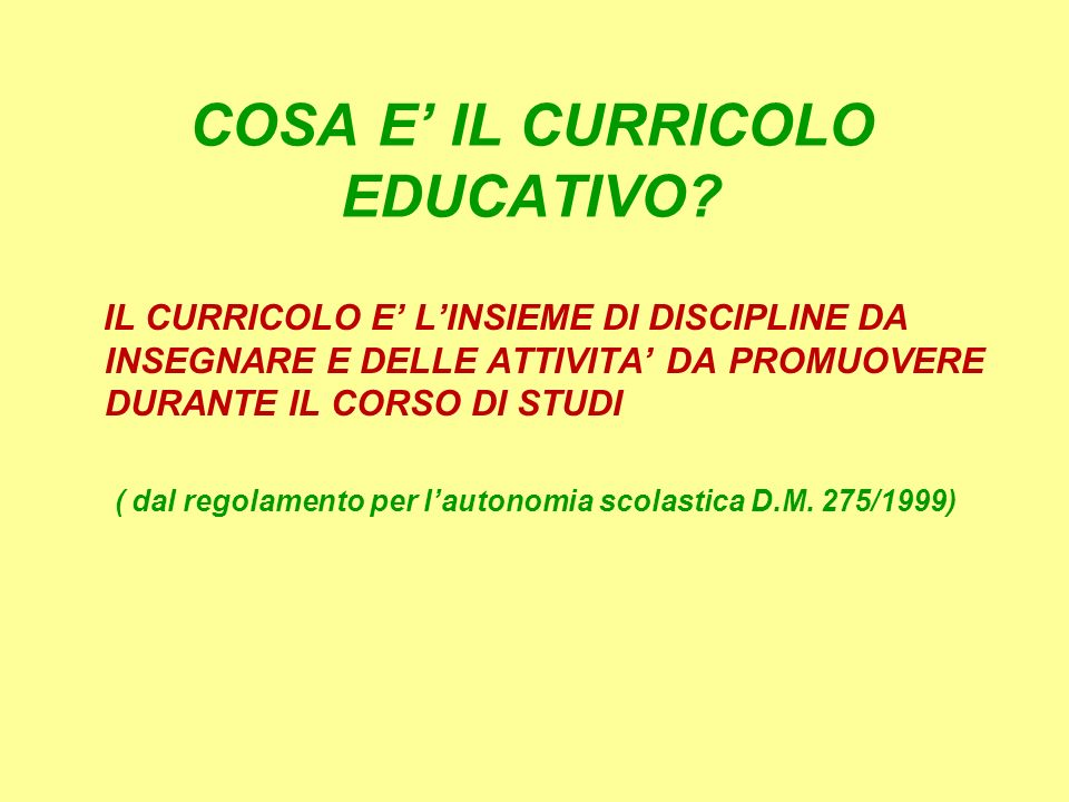 COSA E' IL CURRICOLO EDUCATIVO