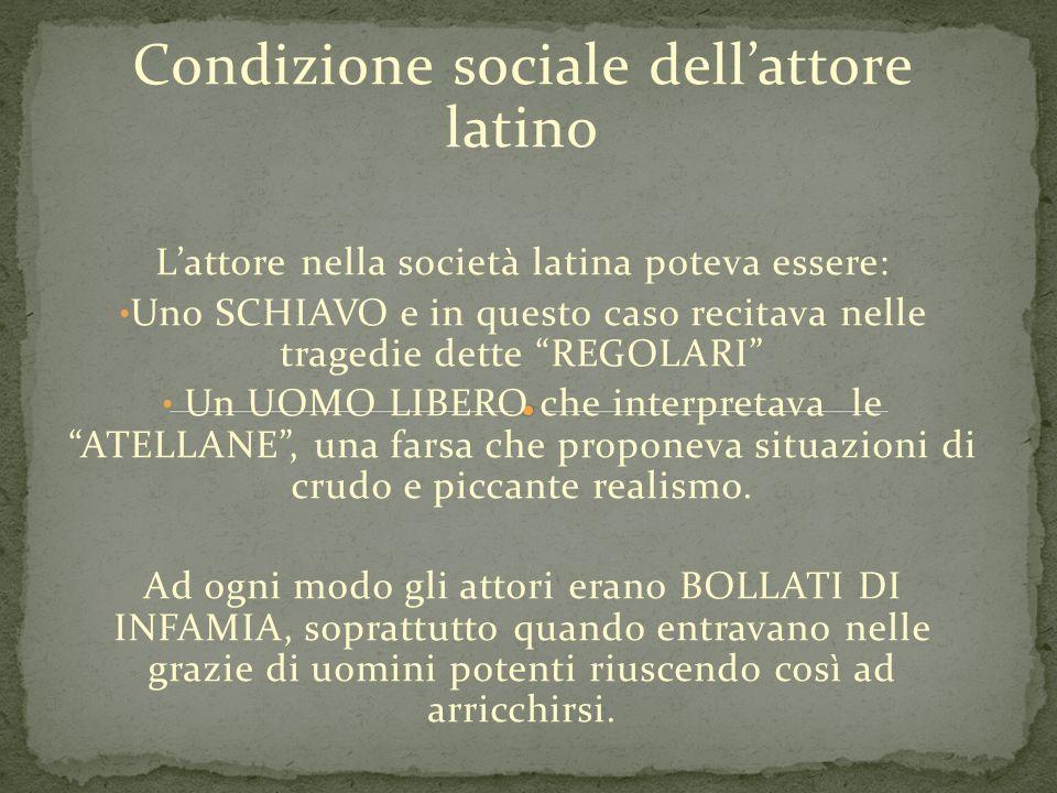 Condizione sociale dell'attore latino