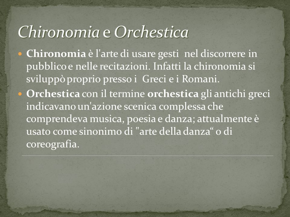 Chironomia e Orchestica