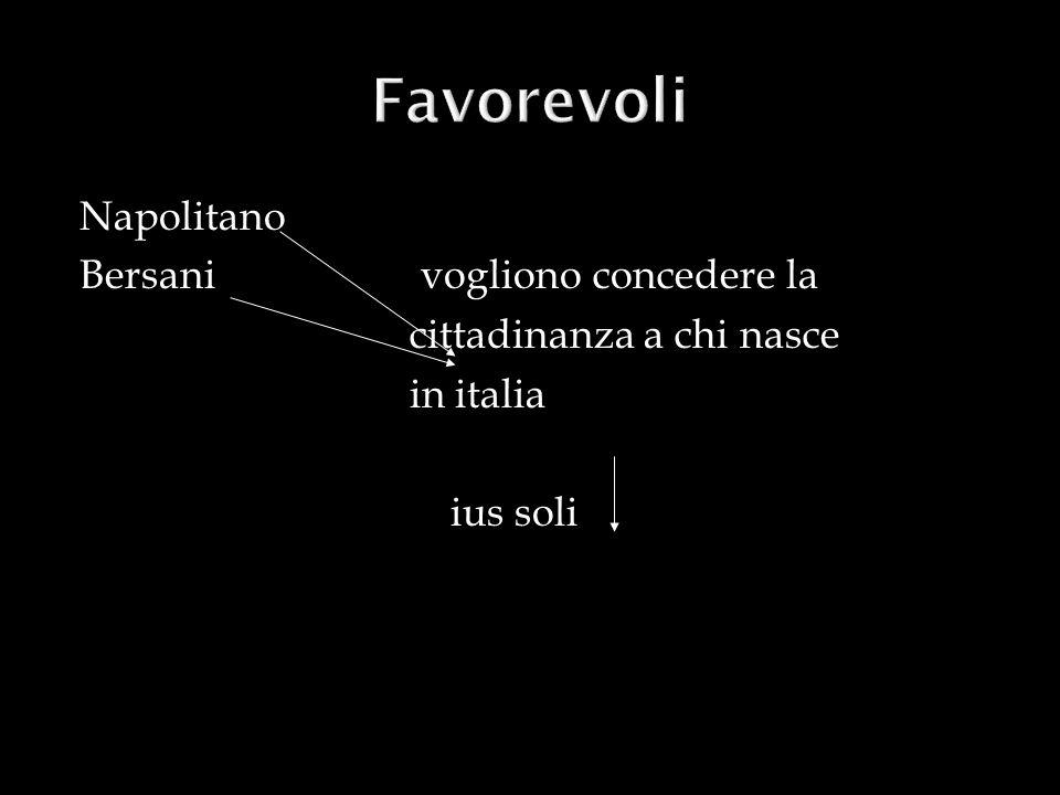 Favorevoli Napolitano Bersani vogliono concedere la