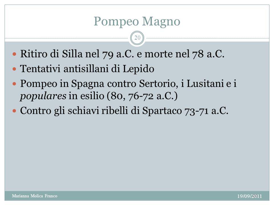 Pompeo Magno Ritiro di Silla nel 79 a.C. e morte nel 78 a.C.