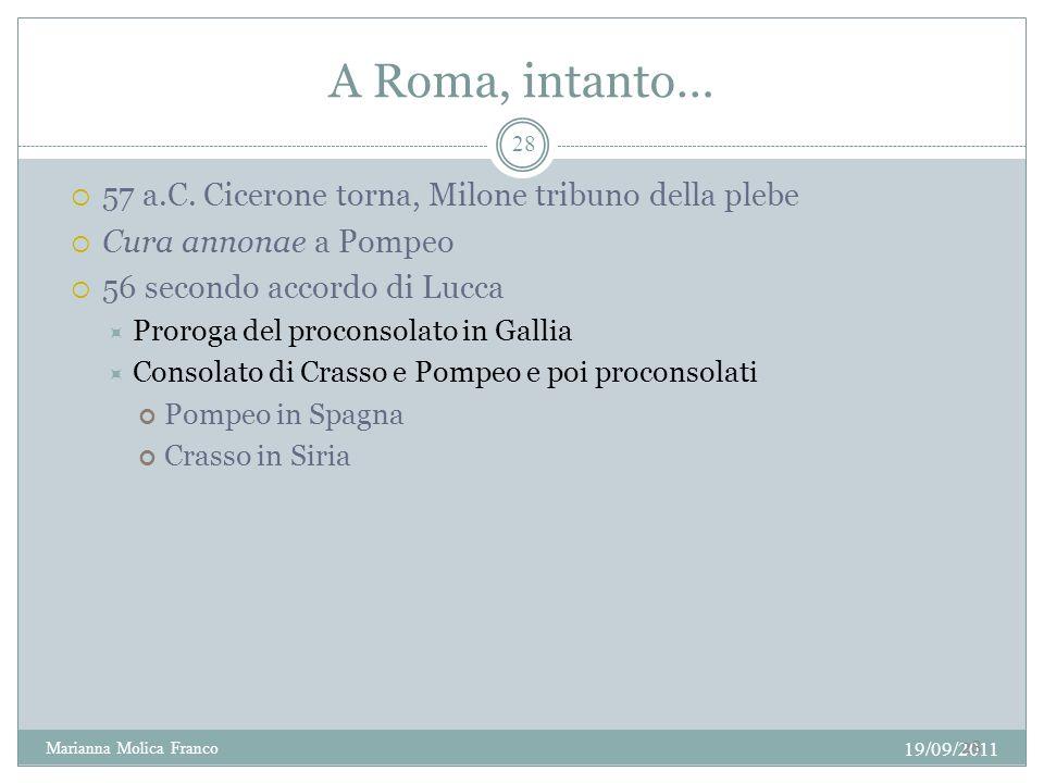 A Roma, intanto… 57 a.C. Cicerone torna, Milone tribuno della plebe