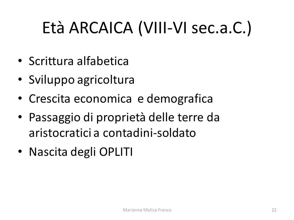Età ARCAICA (VIII-VI sec.a.C.)