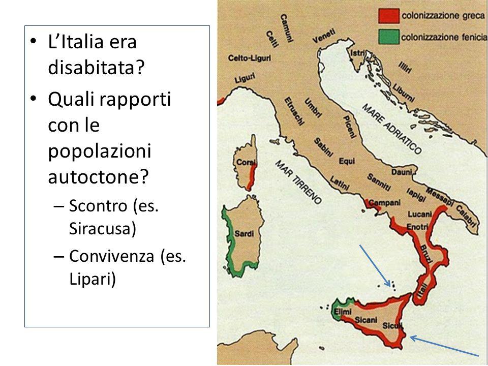 L'Italia era disabitata Quali rapporti con le popolazioni autoctone