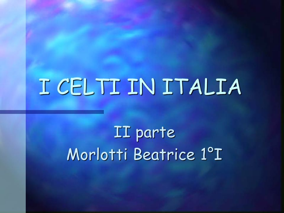 II parte Morlotti Beatrice 1°I