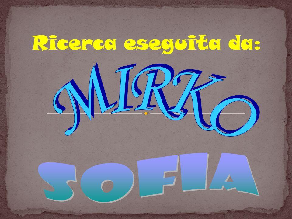 Ricerca eseguita da: MIRKO SOFIA 26