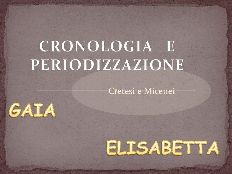 CRONOLOGIA E PERIODIZZAZIONE