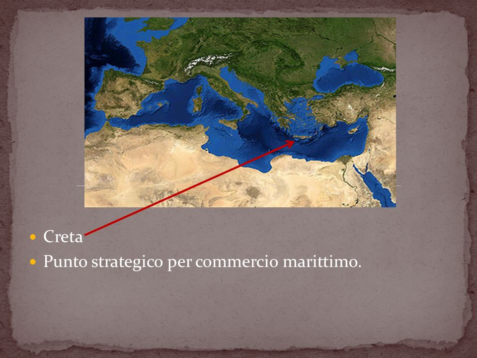 Creta Punto strategico per commercio marittimo.