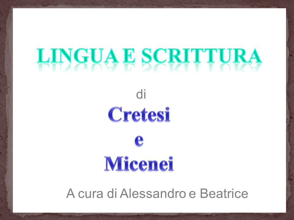 A cura di Alessandro e Beatrice