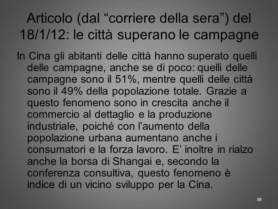 Articolo (dal corriere della sera ) del 18/1/12: le città superano le campagne