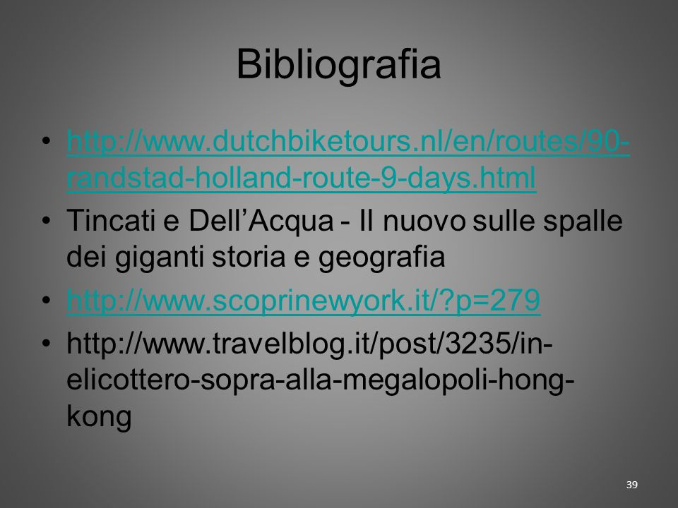 Bibliografia http://www.dutchbiketours.nl/en/routes/90-randstad-holland-route-9-days.html.