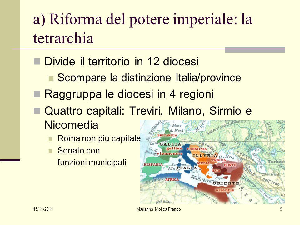 a) Riforma del potere imperiale: la tetrarchia