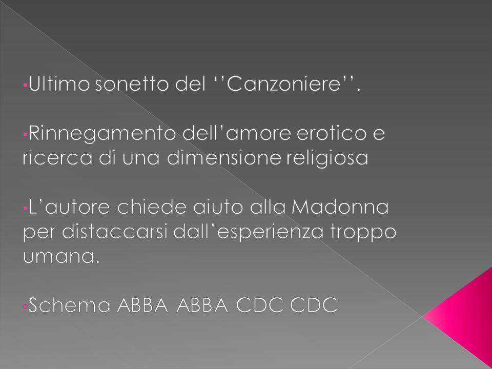Ultimo sonetto del ''Canzoniere''.