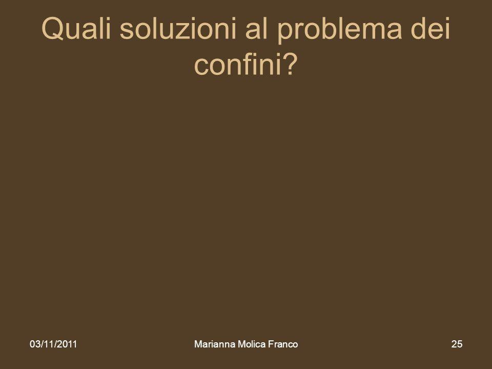 Quali soluzioni al problema dei confini