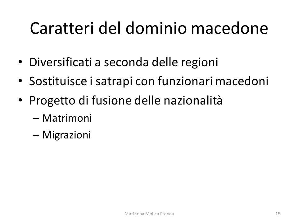 Caratteri del dominio macedone