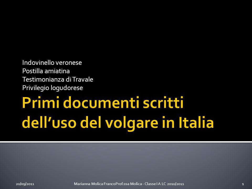 Primi documenti scritti dell'uso del volgare in Italia