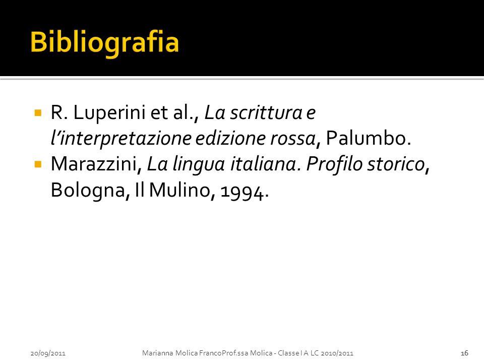 Bibliografia R. Luperini et al., La scrittura e l'interpretazione edizione rossa, Palumbo.