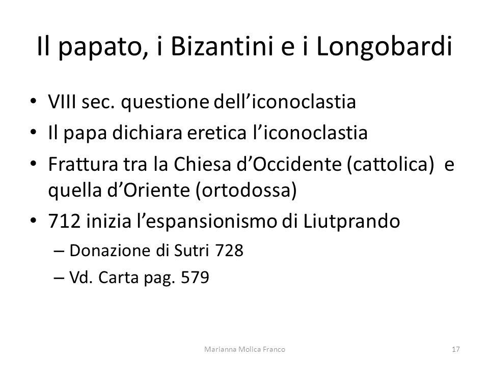 Il papato, i Bizantini e i Longobardi