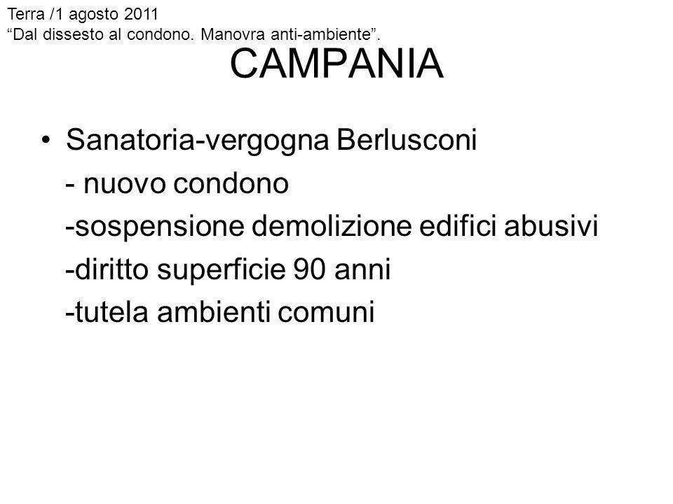 CAMPANIA Sanatoria-vergogna Berlusconi - nuovo condono