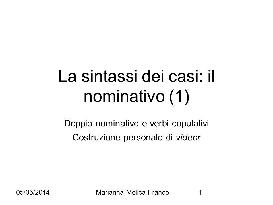 La sintassi dei casi: il nominativo (1)