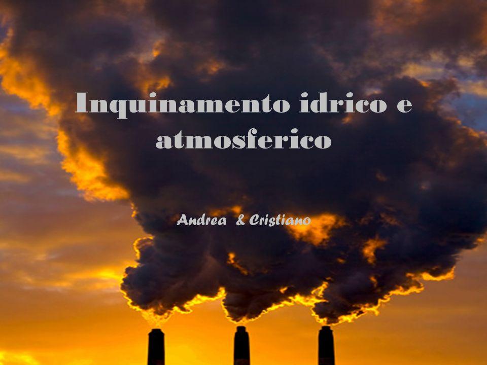 Inquinamento idrico e atmosferico