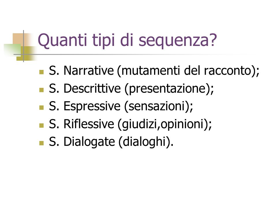 Quanti tipi di sequenza