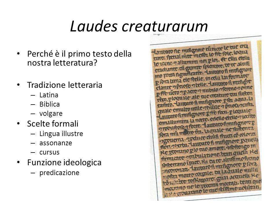 Laudes creaturarum Perché è il primo testo della nostra letteratura