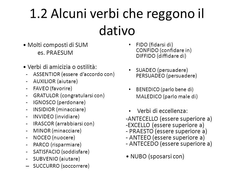 1.2 Alcuni verbi che reggono il dativo