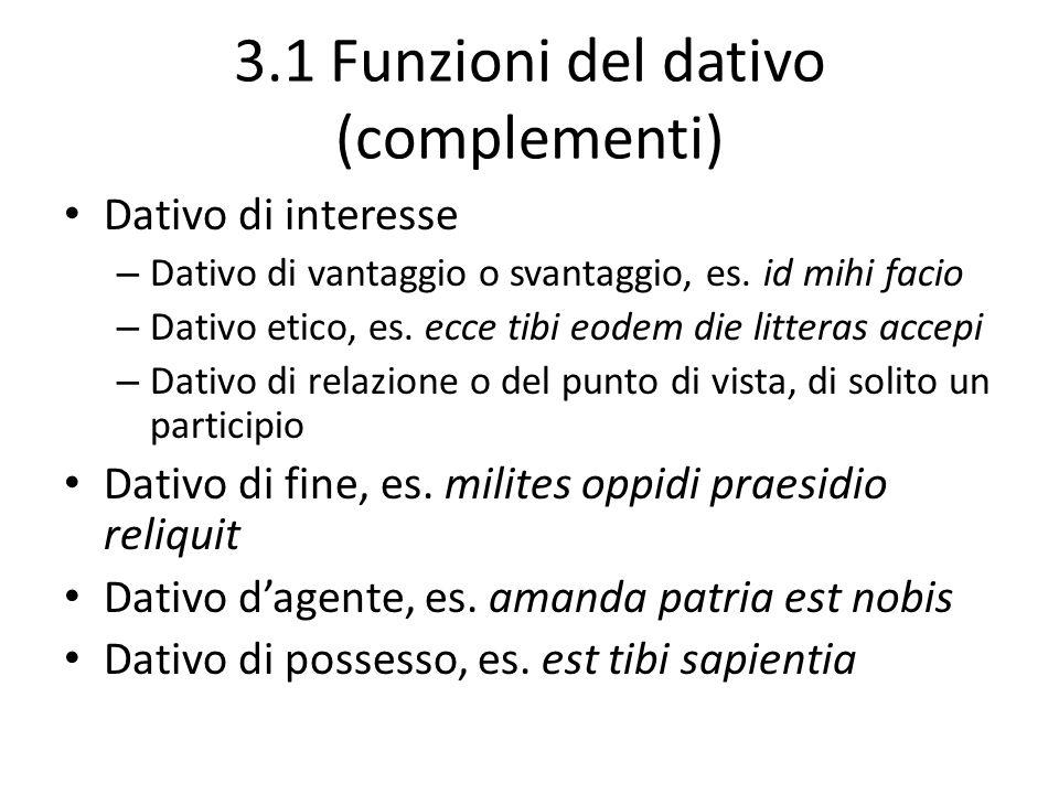 3.1 Funzioni del dativo (complementi)