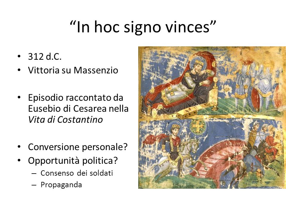 In hoc signo vinces 312 d.C. Vittoria su Massenzio