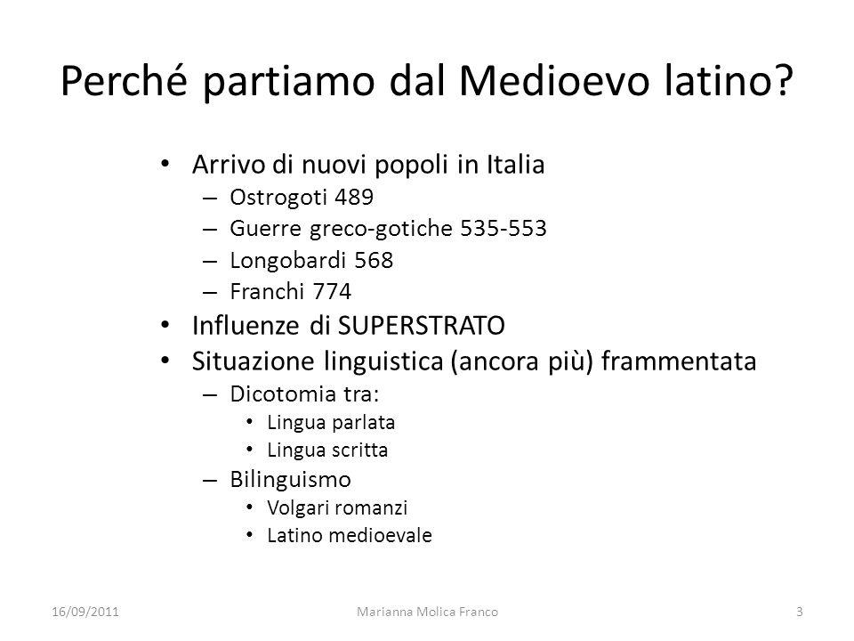 Perché partiamo dal Medioevo latino