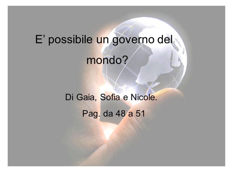 E' possibile un governo del mondo