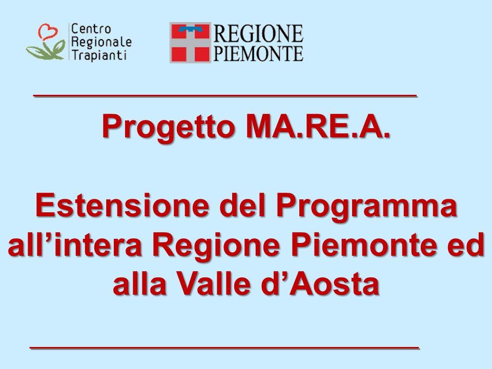 Progetto MA.RE.A. Estensione del Programma all'intera Regione Piemonte ed alla Valle d'Aosta