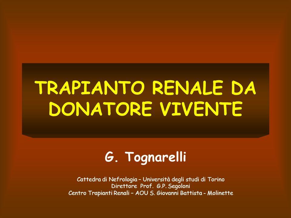 TRAPIANTO RENALE DA DONATORE VIVENTE