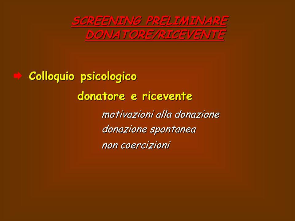 SCREENING PRELIMINARE DONATORE/RICEVENTE