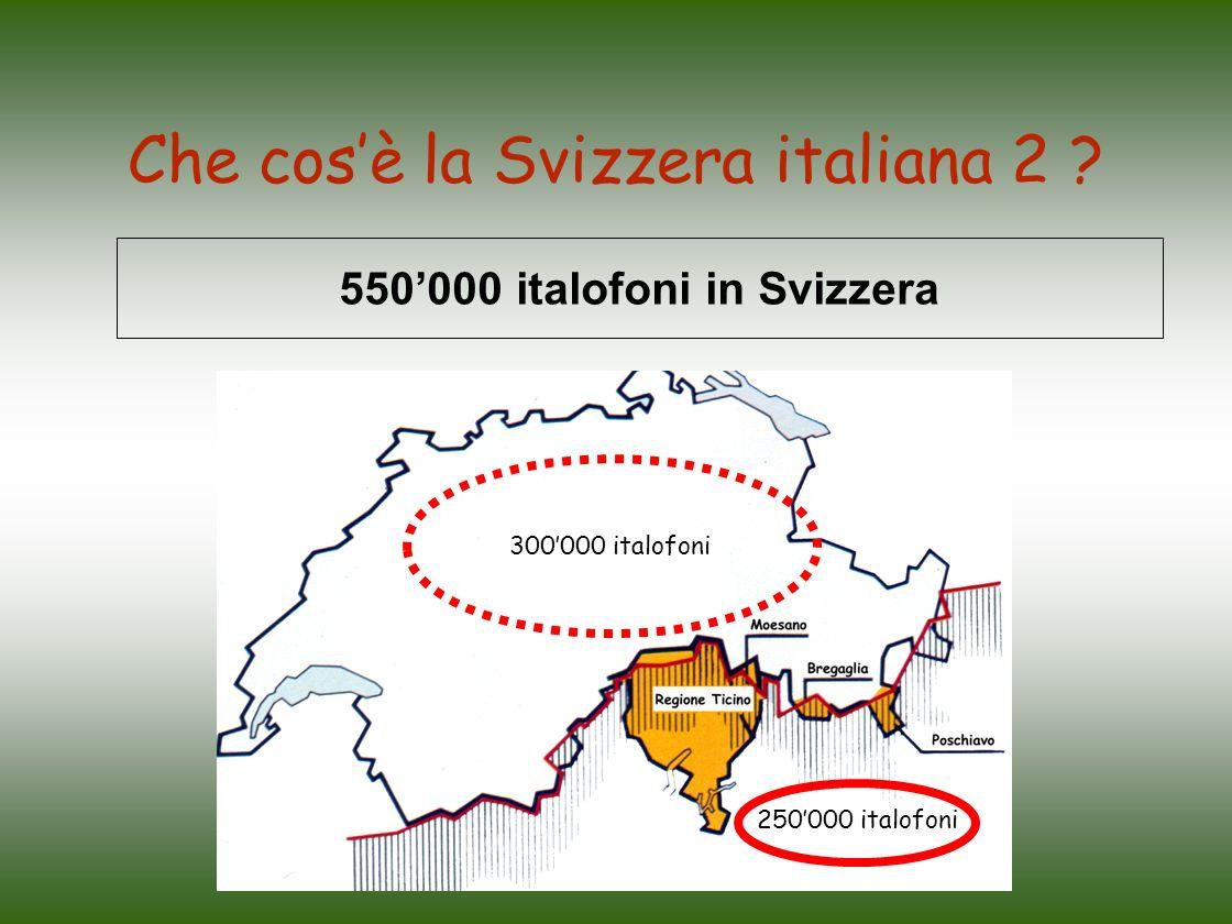 Che cos'è la Svizzera italiana 2