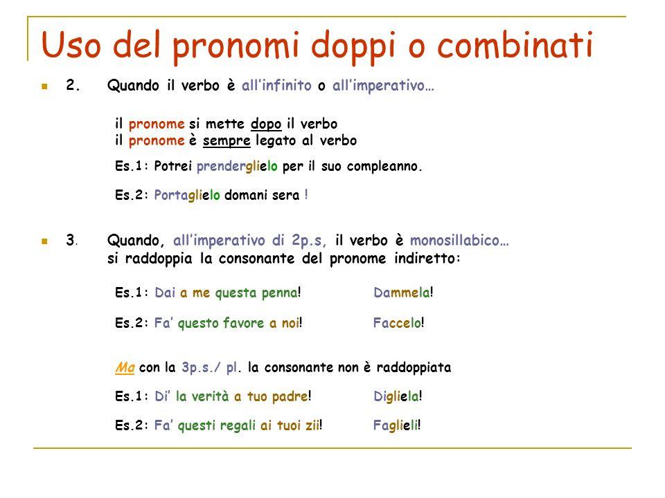 Uso del pronomi doppi o combinati