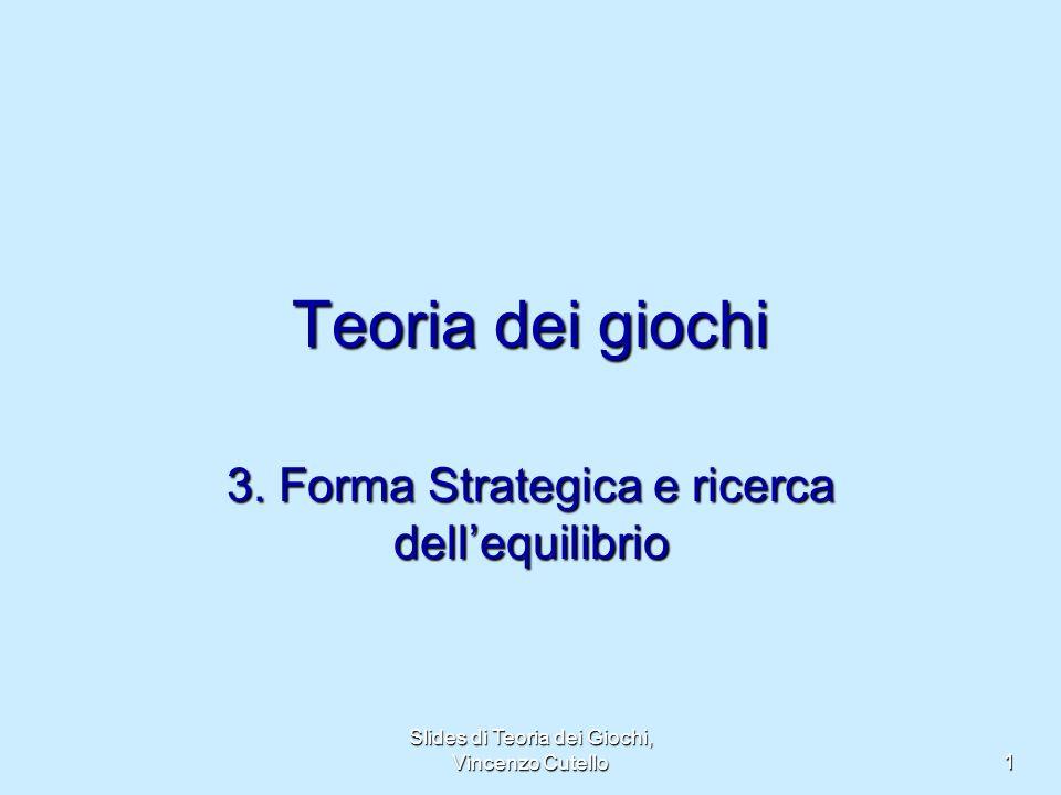 3. Forma Strategica e ricerca dell'equilibrio