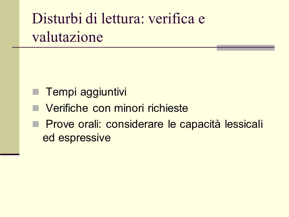 Disturbi di lettura: verifica e valutazione