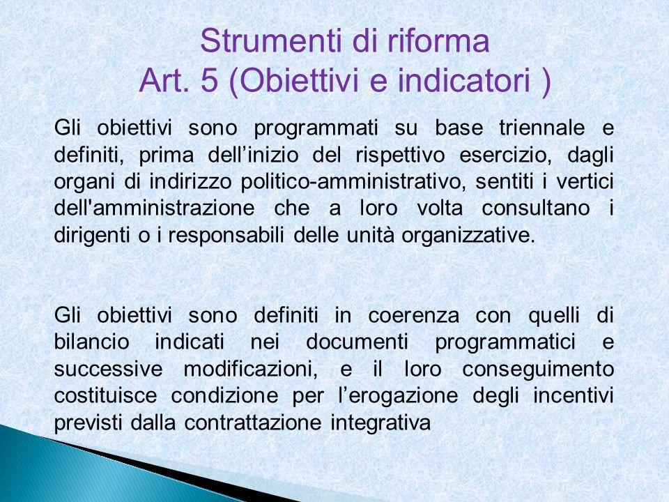 Art. 5 (Obiettivi e indicatori )