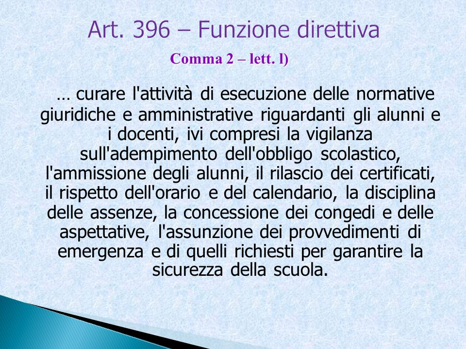 Art. 396 – Funzione direttiva