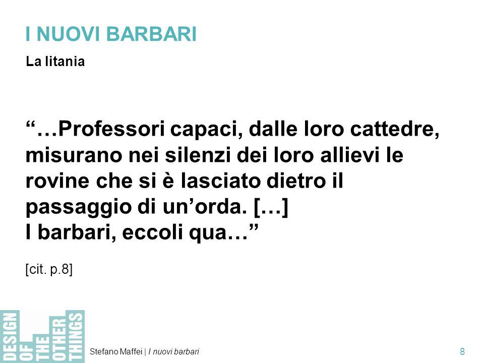 I NUOVI BARBARI La litania.