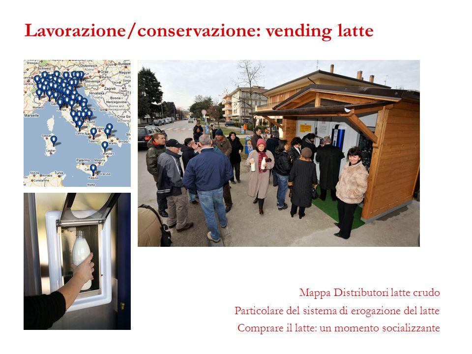 Lavorazione/conservazione: vending latte