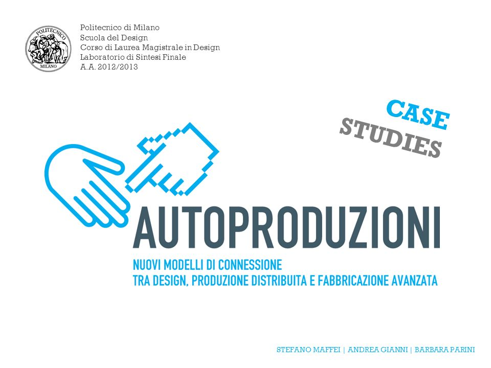 Case studies politecnico di milano scuola del design ppt for Laurea magistrale design